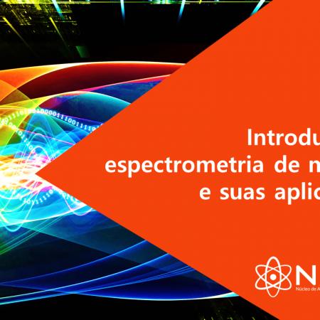 Introdução à Espectometria de massas e suas aplicações – Enfoque em proteômica e medicina diagnóstica