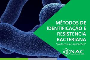 Métodos de Identificação e Resistência Bacteriana